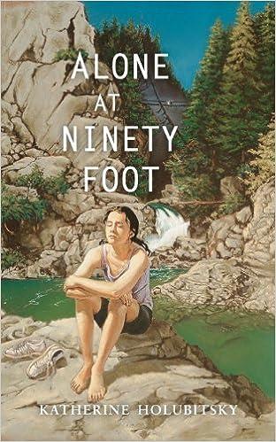 Book Alone at Ninety Foot by Katherine Holubitsky (2001-01-01)