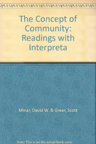 Book cover from The Concept of Community: Readings with Interpretaby David W. & Greer, Scott Minar