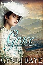 Grace: Mail Order Brides Of Wichita Falls Series - Book 2