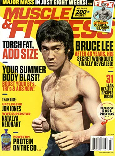 Muscle & Fitness Magazine (July, 2019) Bruce Lee After 46 Years, His Secret Workouts Finally Revealed (Muscle Fitness Magazine)