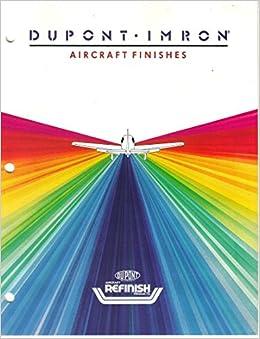 Dupont imron aircraft finishes color range sheet chart dupont imron aircraft finishes color range sheet chart not stated dupont dupont refinish products amazon books fandeluxe Images