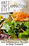 """Getting Your FREE Bonus      Download this book, read it to the end and see """"BONUS: Your FREE Gift"""" chapter after the conclusion.   Anti Inflammatory Diet: (FREE Bonus Included)   Top Pro Immunity and Anti Inflammatory Recipes to Help Yoursel..."""