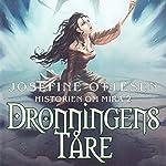 Dronningens tåre (Historien om Mira 2)   Josefine Ottesen