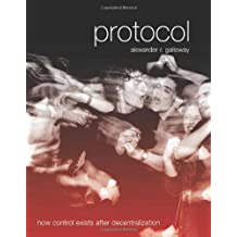 Protocol: How Control Exists after Decentralization