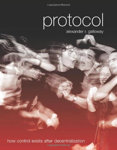 Protocol  How Control Exists After Decentralization  Leonardo Book Series