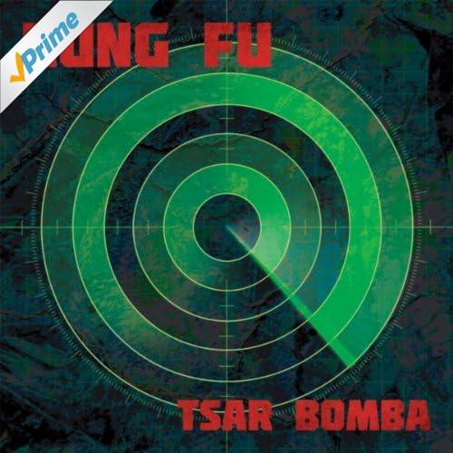 amazoncom tsar bomba kung fu mp3 downloads