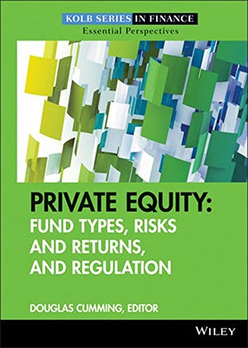Private Equity  Fund Types  Risks And Returns  And Regulation