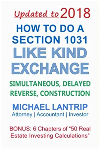 How To Do A Section 1031 Like Kind Exchange Simultaneous Delayed