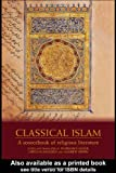 img - for By Norman Calder - Classical Islam : A Sourcebook of Religious Literature: 1st (first) Edition book / textbook / text book