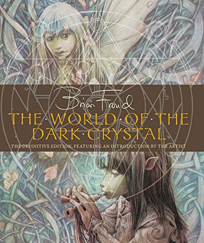 World Of The Dark Crystal por J J Llewellyn