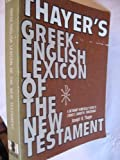 Greek-English Lexicon-Thayer, Joseph H. Thayer, 0805413766