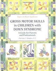 Gross Motor Skills In Children With Ds