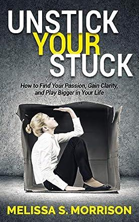 Unstick Your Stuck