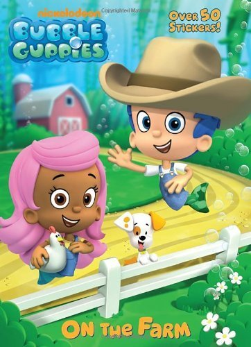 Bubble Guppies: On the Farm by (2012-07-24)
