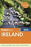 Fodor's Ireland 2016 (Full-color Travel Guide)