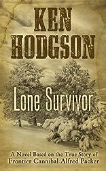 Lone Survivor (Wheeler Publishing Large Print Western)