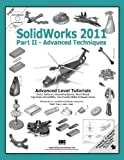 SolidWorks 2011 Part II - Advanced Techniques, Tran, Paul, 1585036250