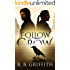 Follow the Crow (Vanished, #1)