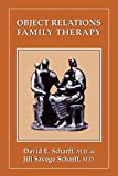 img - for Object Relations Family Therapy (The Library of Object Relations) book / textbook / text book
