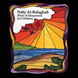 Nahj Al-Balaghah (Peak of Eloquence) for Children, Ali ibn Abu-Talib, 1879402084