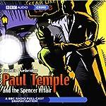 Paul Temple and the Spencer Affair (Dramatized) | Francis Durbridge