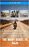 Search : The Many Roads to Baja: A Motorcycle Adventure into the Heart and Heat of Baja California