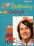 52 Scrapbooking Challenges, Elsie Flannigan, 1933516224