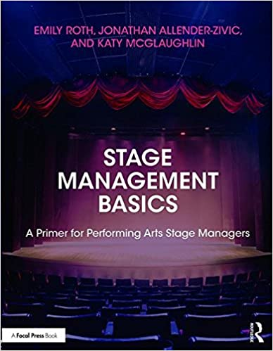 Stage management basics a primer for performing arts stage stage management basics a primer for performing arts stage managers 1st edition fandeluxe Gallery