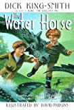 The Water Horse (Turtleback School & Library Binding Edition)