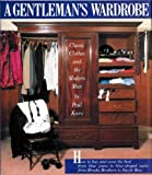 A Gentleman's Wardrobe, Paul Keers, 051756758X