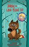 L'envers des contes de fées, tome 2 : Journal du pas si grand méchant loup par Pyatt