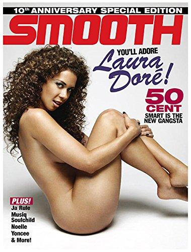 Smooth Magazine #51 featuring 50 Cent & Laura Dore PDF