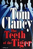 The Teeth of the Tiger, Tom Clancy, 0399151362