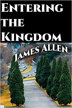 Entering the Kingdom (Life Classics) (Volume 35)