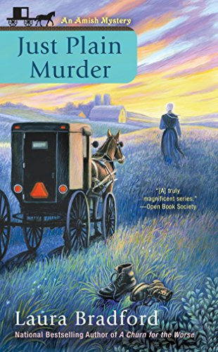 Just Plain Murder (An Amish Mystery Book 6) by [Bradford, Laura]