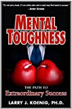 img - for Mental Toughness: The Path to Extraordinary Success book / textbook / text book