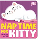 Nap Time for Kitty, Michael Dahl, 1404852166