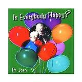 Is Everybody Happy