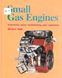 Small Gas Engines, Alfred C. Roth, 1566375746