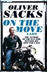 [(On the Move: A Life)] [Author: Oliver Sacks] published on (May, 2015) par Sacks