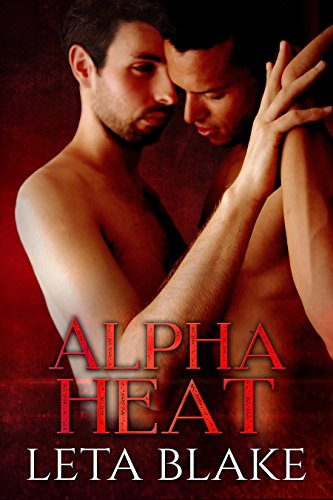 Alpha Heat (Heat of Love Book 2)
