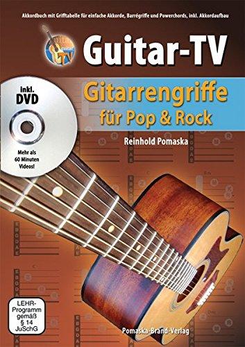 Guitar TV  Gitarrengriffe Für Pop Und Rock Mit DVD  Akkordbuch Mit Grifftabelle Für Einfache Akkorde Barrégriffe Und Powerchords Inkl. Akkordaufbau