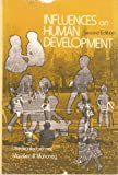 Influences on Human Development, U. Bronfenbrener, 0030894131