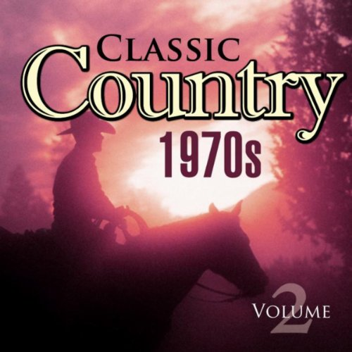 - Classic Country 1970s Vol.2