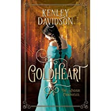 Goldheart: A Reimagining of Rumpelstiltskin (The Andari Chronicles Book 2)
