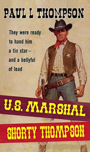 us-marshal-shorty-thompson-the-first-in-the-us-marshal-shorty-thompson-series