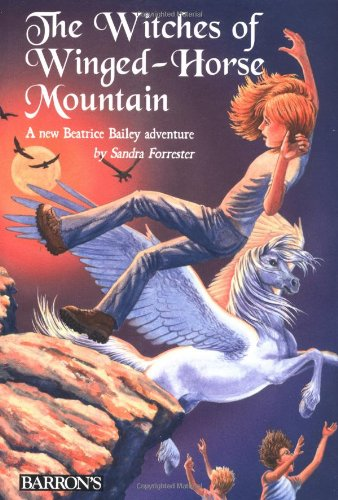 The Witches of Winged-Horse Mountain (The Adventures of Beatrice - Winged Witch