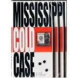 Mississippi Cold Case - The Landmark 1964 Civil Rights Case - KKK Murder Solved by David Ridgen