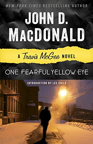 One Fearful Yellow Eye: A Travis McGee Novel