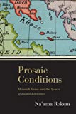 Prosaic Conditions : Heinrich Heine and the Spaces of Zionist Literature, Rokem, Na'ama, 0810128675